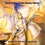 Tantric Har Har Haray Haree Simran Kaur