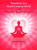 Transitions Heart Centered World Guru Rattana 1