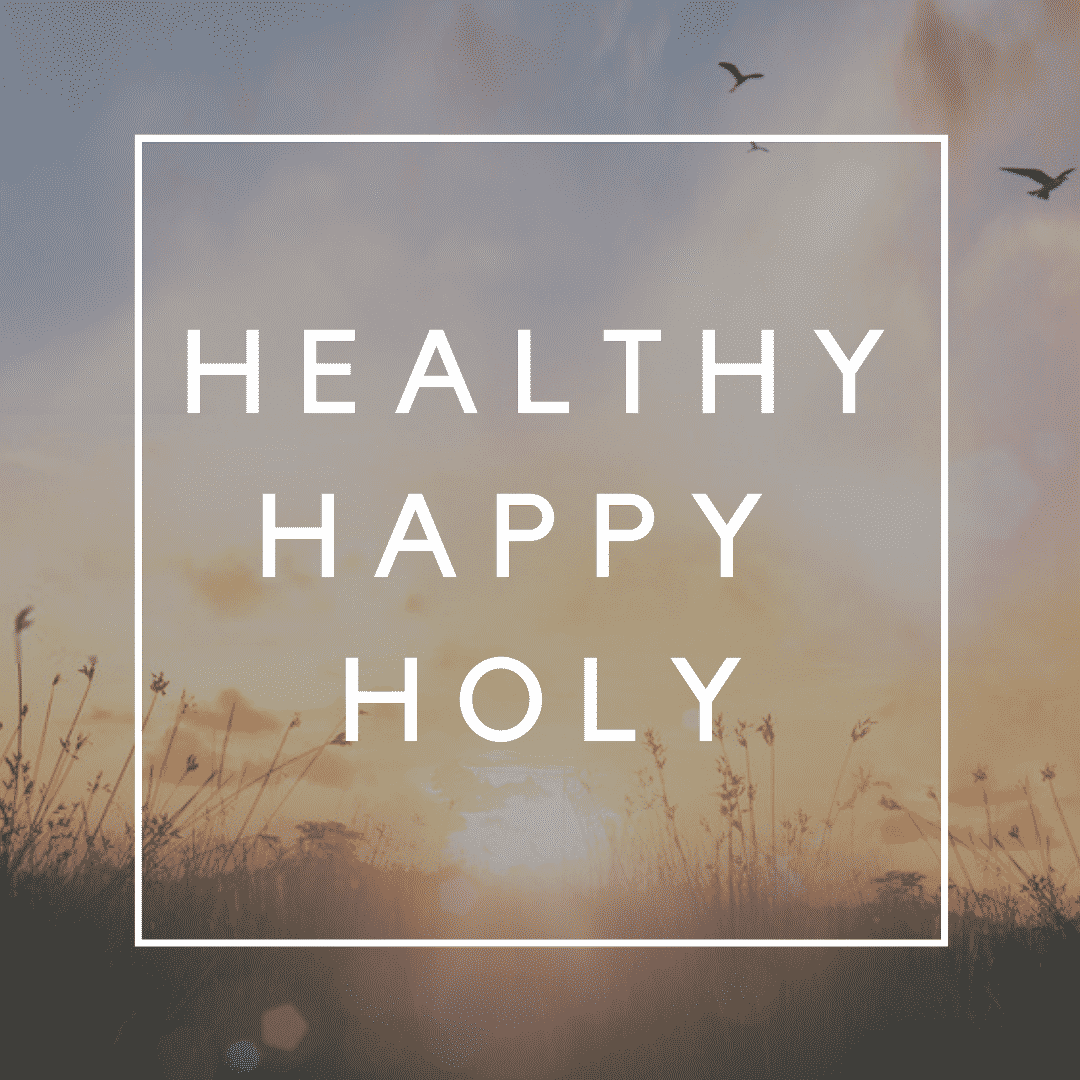 healthy happy holy