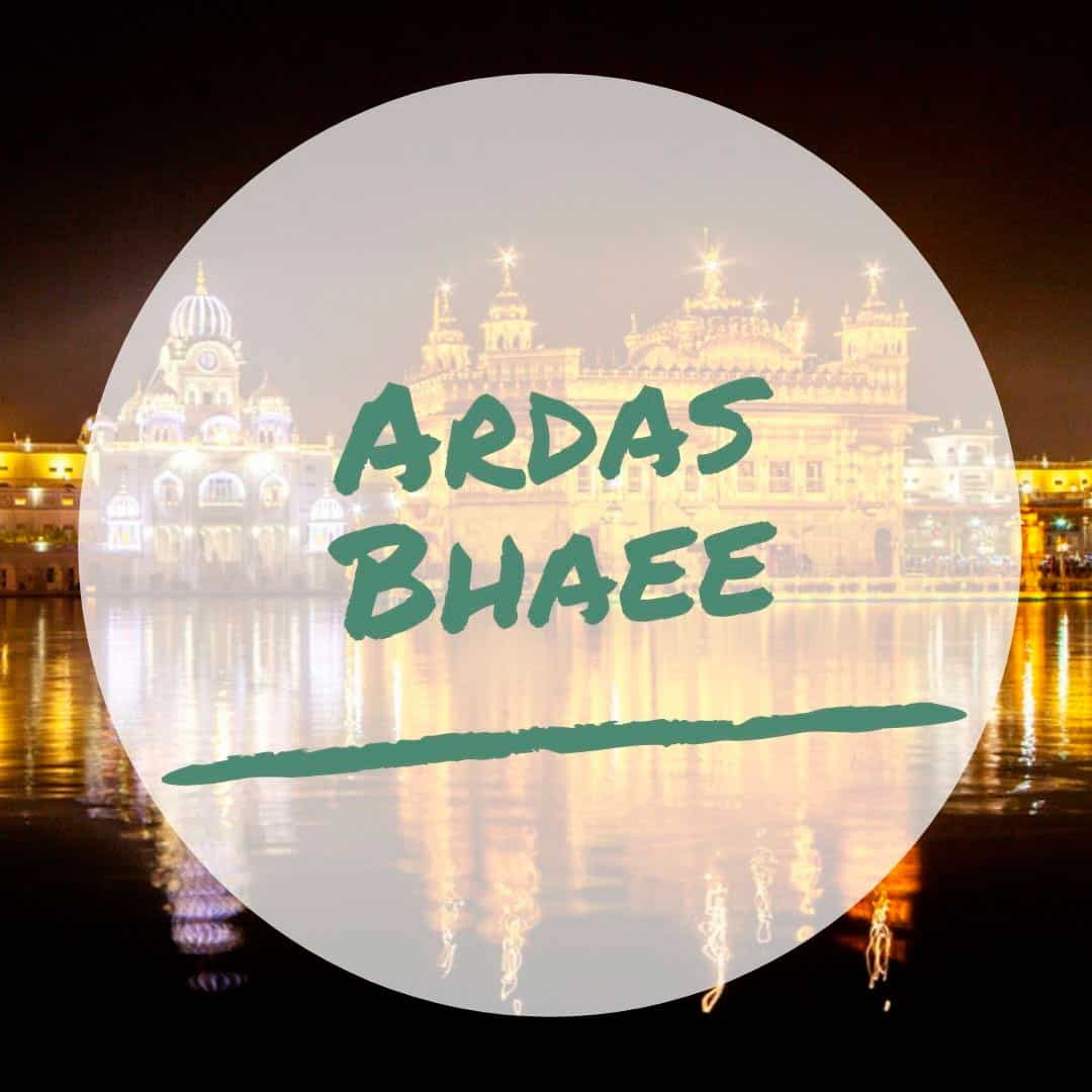 ardas bhaee