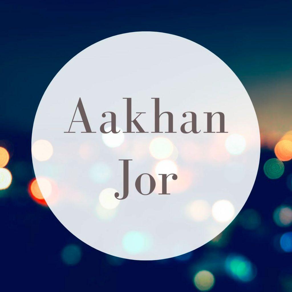 aakhan jor