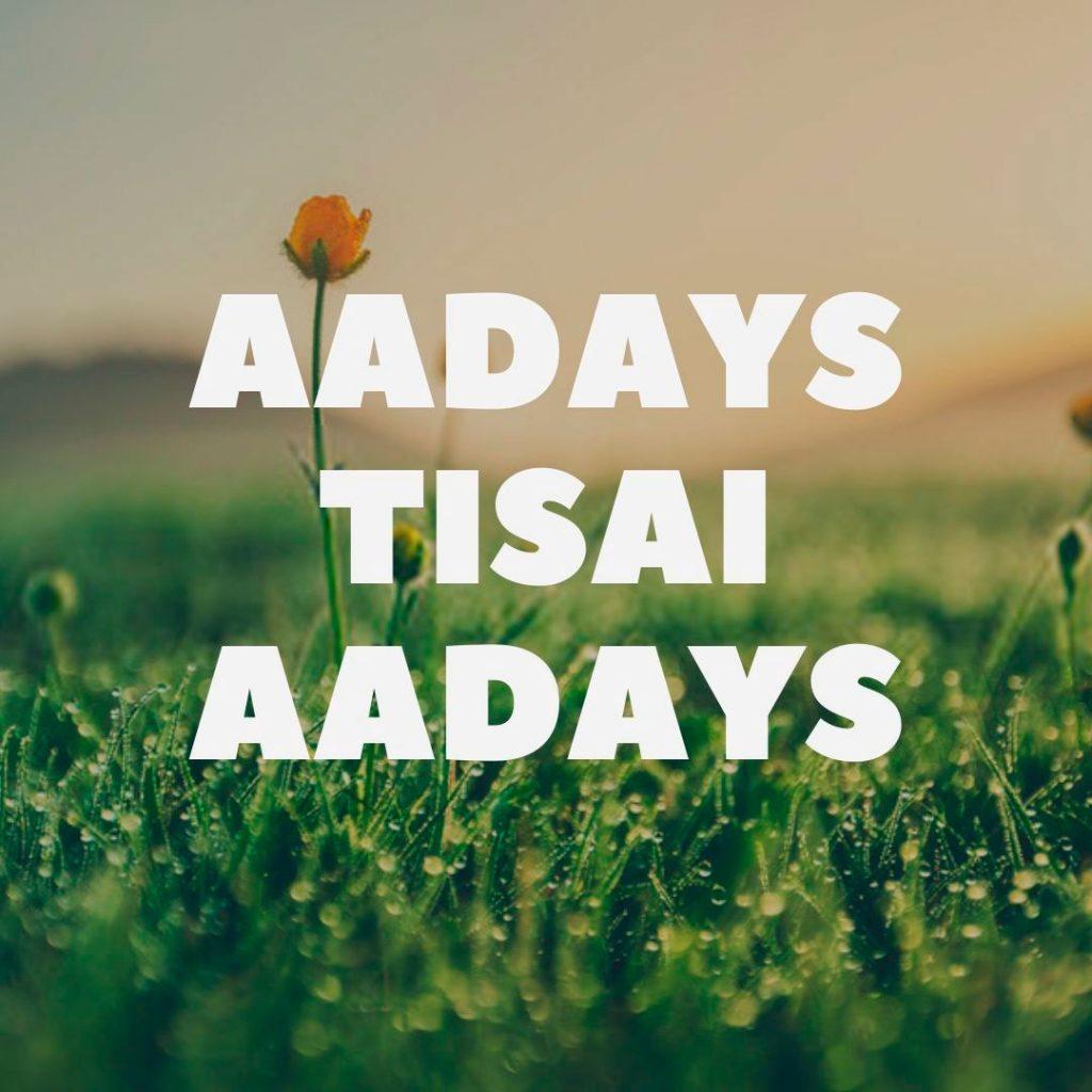 Aadays Tisai Aadays