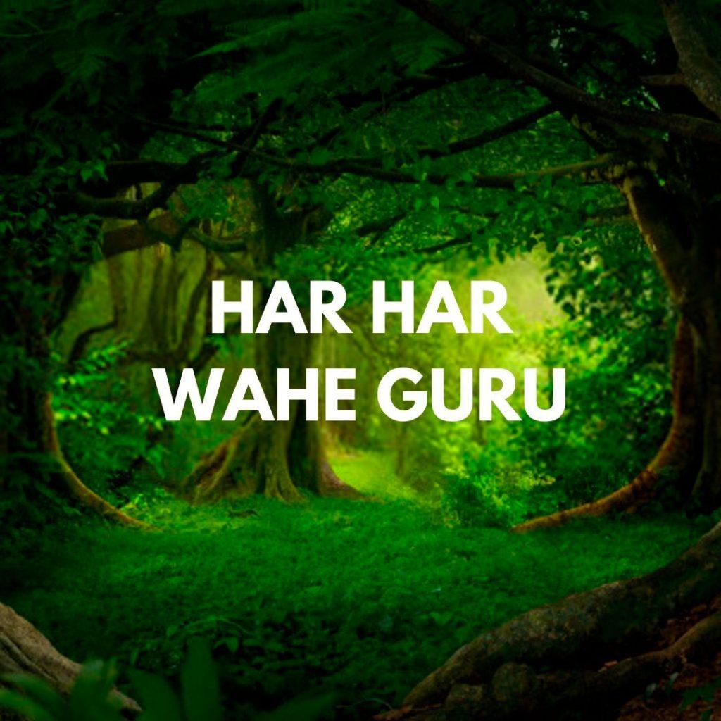 har har wahe guru